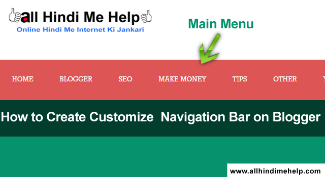 Blogger Navigation Bar Kaise Customize Kare (Full Information 2018)Blogger Navigation Bar Kaise Customize Kare (Full Information 2018)