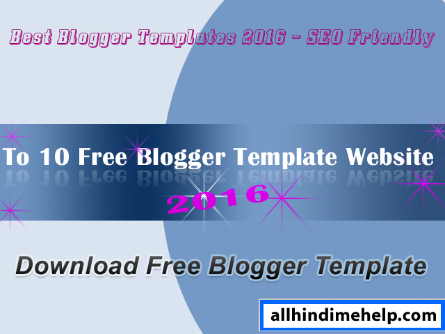Blog Ke Liye Top 10 SEO Optimized & Mobile Friendly Templates 2019Blog Ke Liye Top 10 SEO Optimized & Mobile Friendly Templates 2019