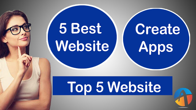 Android Apps Free Me Banane Ke Liye Best 5 Website 2018-19
