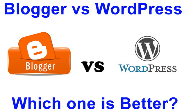 Blogger vs Wordpress Best Kon Hai