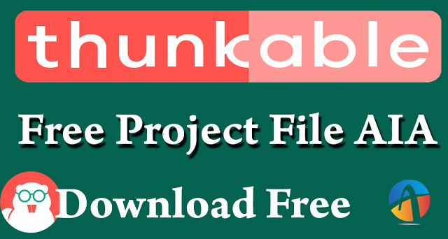Thunkable Free Project File AIA Download