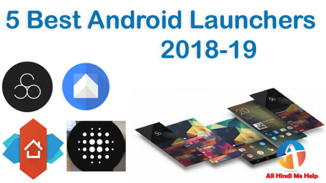 Android ke Liye Best Launcher - 5 Top Launcher