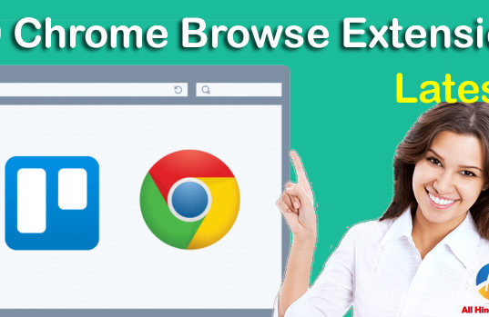 Google Chrome Browser Ke Liye Top 10 Useful Extension