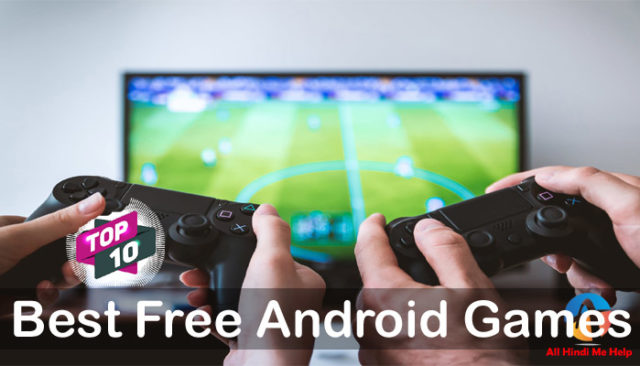 Best Free Android Games in Hindi