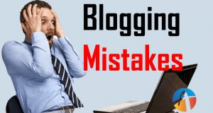 Blog Mistakes: Blogging Ye 7 Galtiya Kabhi Na Kare
