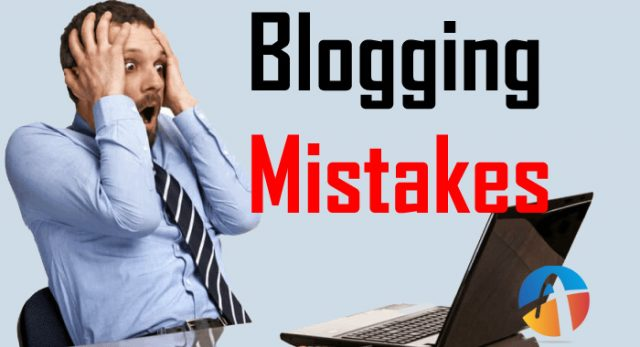 Blog Mistakes: Blogging Ye 7 Galtiya Kabhi Na Kare