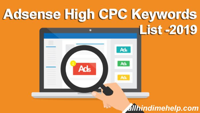 Latest Google Adsense High CPC Keywords List 2019