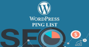 WordPress Posts की Fast Indexing के लिए Ping List 2019