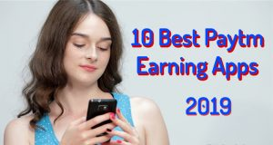 10 Best Paytm Earning Apps 2019