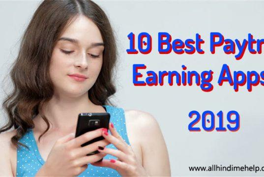 10 Best Paytm Earning Apps 2019
