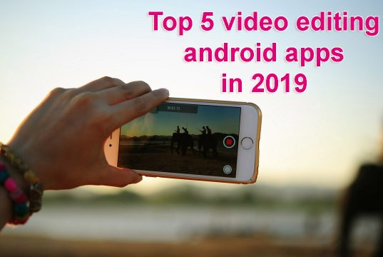 Best Free Android Video Editors in 2019