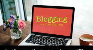 Best Blogging Idea For Indian blogger